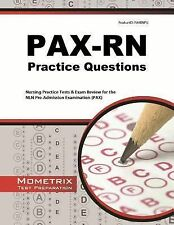 PAX-RN Practice Questions : Nursing Practice Tests and Exam Review for the NL...