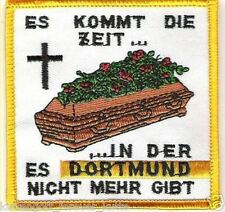 """Anti Dortmund Aufnäher """"Es kommt die Zeit"""" Kutte Weste Fan Block Kurve + neu +"""