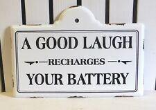 VINTAGE DESIGN METAL SIGN PLAQUE A GOOD LAUGH RECHARGES YOUR BATTERY SHABBY