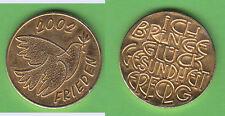 Glückspfennig unedel Neujahr 2002 Frieden Taube Gebrauchsspuren Rdf. (Tb.400)