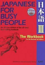 Japanese for Busy People III: The Workbook for the Third Revised Edition incl. 1