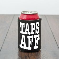 Funny Scottish Taps Aff beer drink can cooler/Beer Lover gift /gift for him