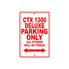 HONDA CTX 1300 DELUXE Parking Only Towed Motorcycle Bike Chopper Aluminum Sign