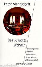 """Peter Mannsdorff - """" Loco WOHNEN - Informe de la experiencia de una """" tb"""