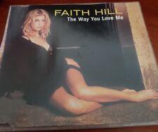 Faith Hill - The Way You Love Me - MUSIC CD SINGLE - FREE POST