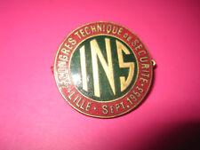 """SUPERBE INSIGNE BROCHE I.N.S """"4éme CONGRES TECHNIQUE DE SECURITE LILLE 1953"""""""