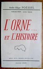 L'Orne et l'histoire par A. Poëssel ed Essor 1963, Basse Normandie, Alençon