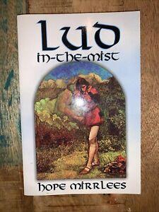 LUD-IN-THE-MIST by Hope Mirrlees! Trade Paperback!