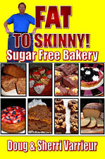FAT TO SKINNY LOW CARB  Bakery Book