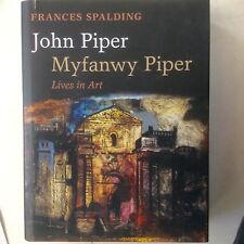 John Piper, Myfanwy Piper : Lives in Art,  Spalding (HC, 2009) Oxford Uni Press