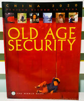 Old Age Security: Pension Reform in China! Book by The World Bank!