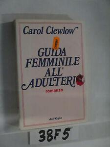 Clewlow GUIDA FEMMINILE ALL' ADULTERIO (38F5)