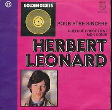 HERBERT LEONARD 45 TOURS BELGIQUE POUR ETRE SINCERE 2