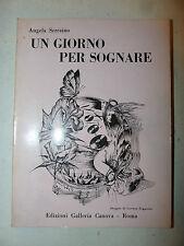 POESIA - Angela Serraino: Un giorno per sognare 1978 Canova dedica autrice 1a ed