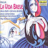 Falla: La Vida Breve (The Short Life) [Lopez-Cobos, Cincinnati Symphony], New Mu