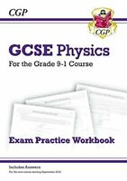 Grade 9-1 GCSE Physics Exam Practice Workbook (with answers) (CG... by CGP Books