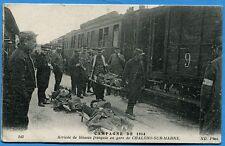 CPA: Arrivée de blessés français en gare de Chalons-sur-Marne / Guerre 14-18