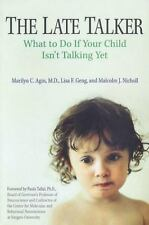 The Late Talker: What to Do If Your Child Isn't Talking Yet, Nicholl, Malcolm, G