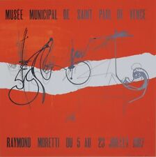 """""""Raymond MORETTI: EXPO MUSEE SAINT PAUL DE VENCE 1967""""Affiche originale entoilée"""