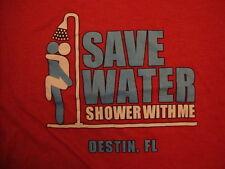 Save Water Shower With Me Destin, FL Sex Joke Souvenir Soft Red T Shirt Size XL