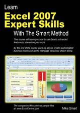 Learn Excel 2007 Expert skills With The Smart Method: Courseware Tutorial teac,