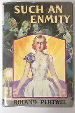 Such an Enmity by Roland Pertwee 1st- High Grade