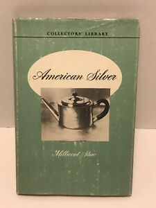 Vintage 1950 American Silver Collectors Series Id Photo Book Millicent Stowe Hc