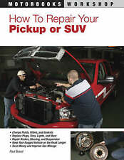 How to Repair Your Pickup or SUV (Motorbooks Workshop), Brand, Paul, New Book