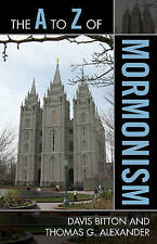The A to Z of Mormonism (The A to Z Guide Series) by