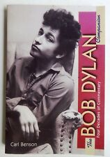 The Bob Dylan Companion Four Decades of Commentary Benson discography criticism