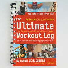 THE ULTIMATE WORKOUT LOG BOOK by Suzanne Schlosberg | Exercise Diary