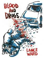 Blood And Drugs Lance Ward (Bird Cage Bottom Books) #sfeb20-586
