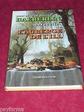 Livre Recettes alsaciennes de l'auberge de l'ill / HAEBERLIN / Cuisine michelin