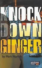 KNOCK DOWN GINGER - NEW PAPERBACK BOOK
