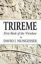 Trireme: First Book of the Virochoa