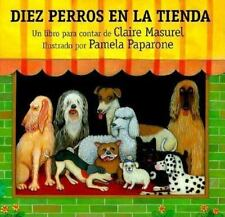 Diez Perros En La Tienda: Ten Dogs in the Window (Spanish Edition)-ExLibrary