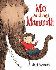 Me and My Mammoth, Joel Stewart, New Book