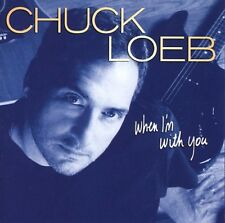 When I'm With You - Chuck Loeb (2005, CD NIEUW)