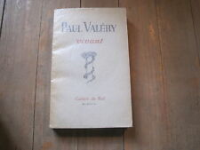Paul VALERY vivant/ Cahiers du Sud 1946
