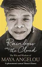 RAINBOW IN THE CLOUD / MAYA ANGELOU9780349006147