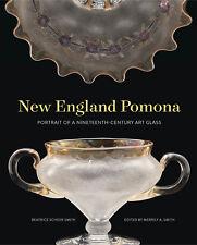 New England Pomona: Portrait of a 19th Century Art Glass - Hard-Cover Book