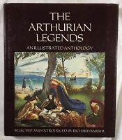 THE AUTHURIAN LEGENDS : An Illustrated Anthology By Richard Barber 1979 HCDJ