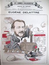 EUGENE DELATTRE AVOCAT DéPUTé CARICATURE DEMARE LES HOMMES D'AUJOURD'HUI 1878