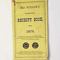 Mrs Winslows Domestic Receipt Book for 1875 Recipes Advertising Medicine