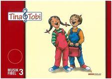 Tina & Tobi - Musikfibel Band 3 für Musikalische Früherziehung