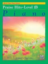 Alfred's Basic Piano Library: Praise Hits 1B Book