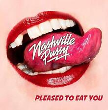 Nashville Pussy - Pleased To Eat You (NEW CD)
