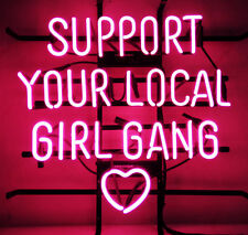 "SUPPORT YOUR LOCAL GIRL GANG MP3 DOOR Music Music POSTER NEON LIGHT SIGN 18""X16"""
