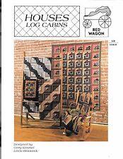 Houses Log Cabins Quilt Pattern - Red Wagon - Gerry Kimmel & Linda Brannock