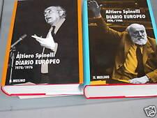 SPINELLI, DIARIO EUROPEO il mulino 2 volumi 1991